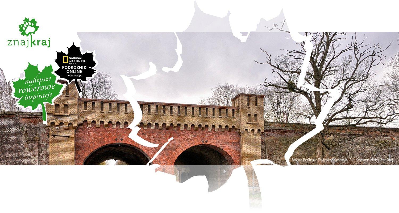 Brama Berlińska Twierdzy Kostrzyn