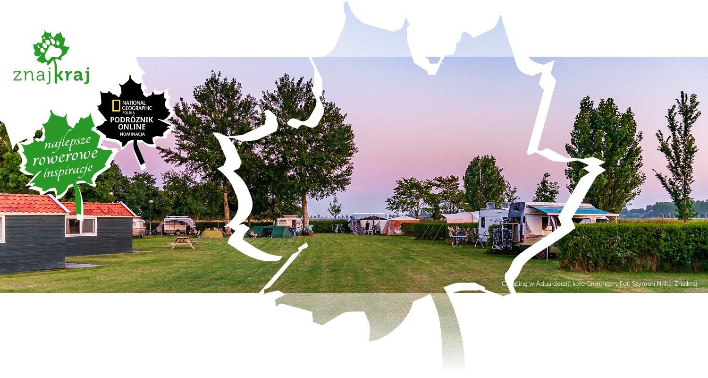 Camping w Aduarderzijl koło Groningen