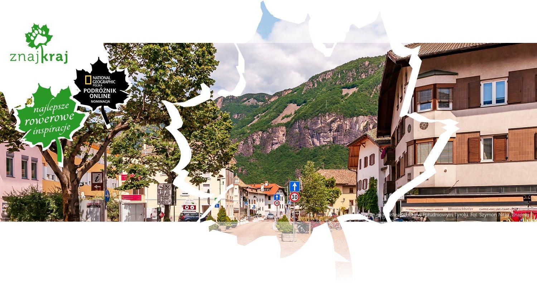 Centrum miasteczka Ora w Południowym Tyrolu