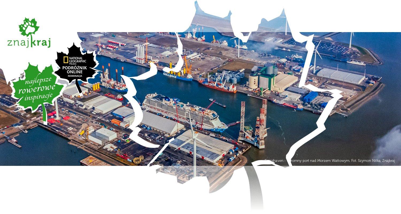 Eemshaven - ogromny port nad Morzem Wattowym