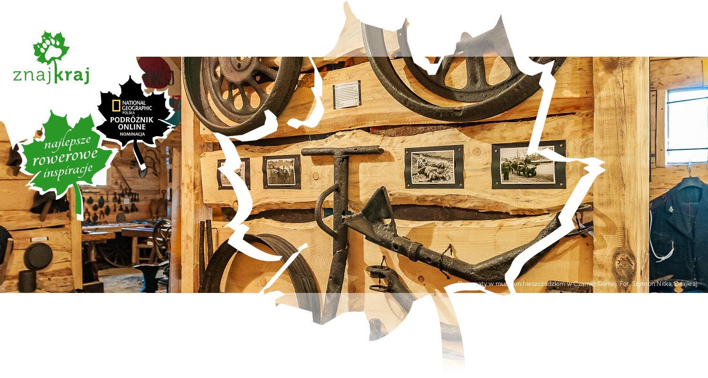 Eksponaty w muzeum bieszczadzkim w Czarnej Górnej