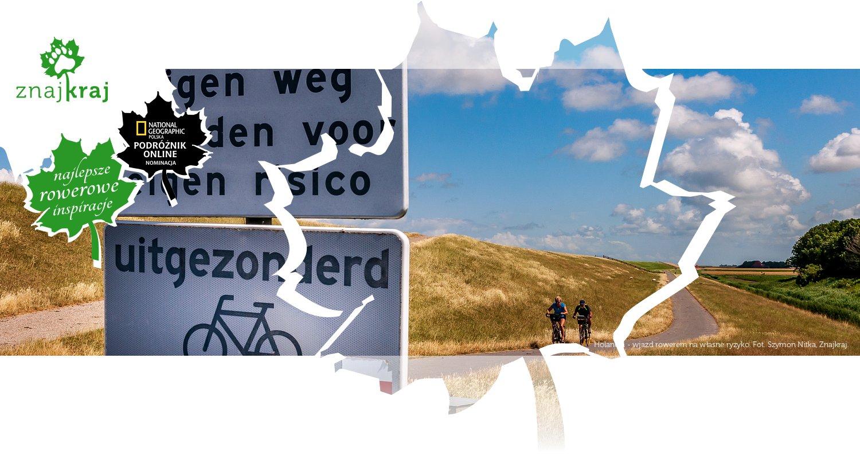 Holandia - wjazd rowerem na własne ryzyko