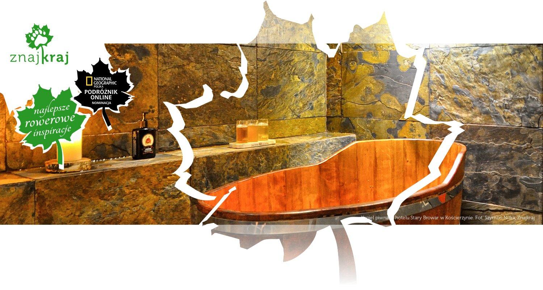 Kąpiel piwna w hotelu Stary Browar w Kościerzynie
