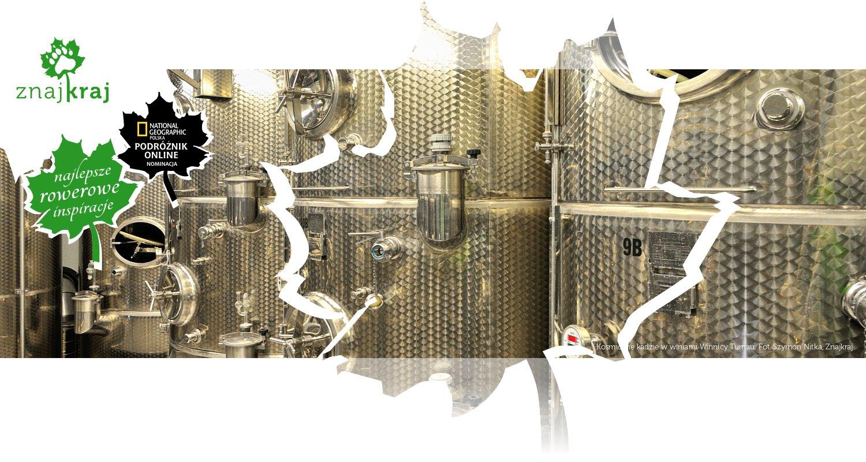 Kosmiczne kadzie w winiarni Winnicy Turnau