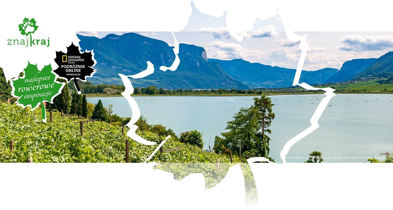 Lago di Caldaro w Południowym Tyrolu
