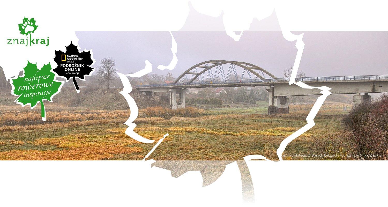Most nad Notecią w Starych Bielicach