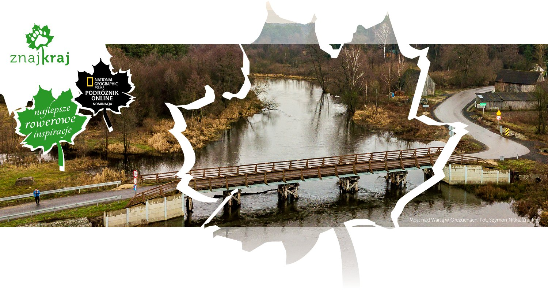 Most nad Wartą w Orczuchach