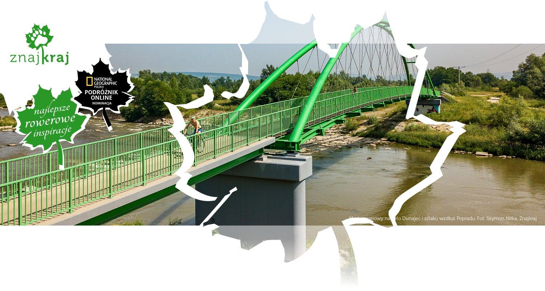 Most rowerowy na Velo Dunajec i szlaku wzdłuż Popradu