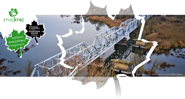 Most w Siekierkach - polska część
