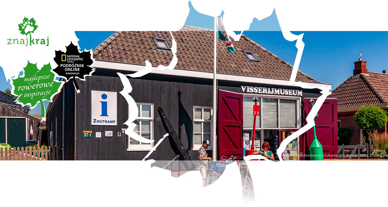 Muzeum Rybołówstwa w Zoutkamp