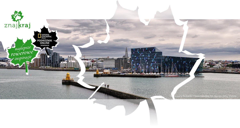 Nowoczesny Reykjavik i Opera Islandzka