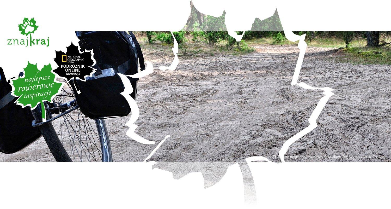 Piaszczste fragmenty rowerowych szlaków