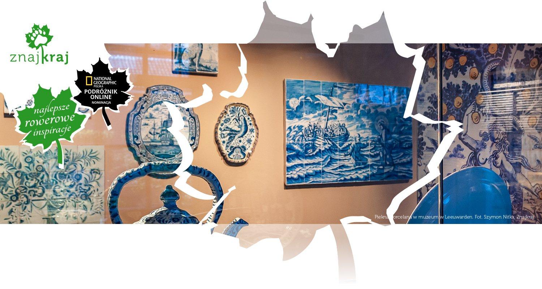 Piekna porcelana w muzeum w Leeuwarden