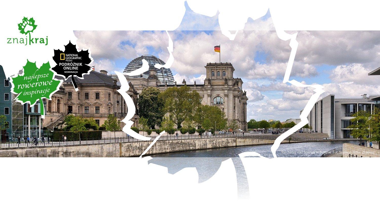 Reichstag nad Sprewą w Berlinie