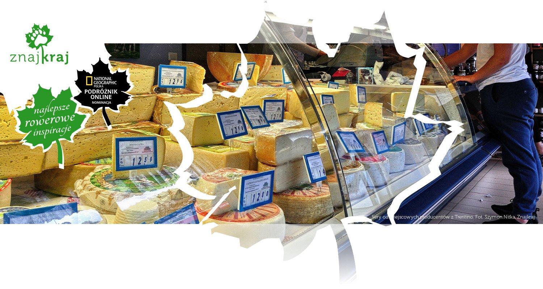 Sery od miejscowych producentów z Trentino