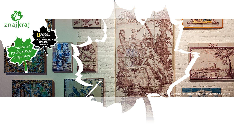 Słynne holenderskie kafelki w Narodowym Muzeum Porcelany