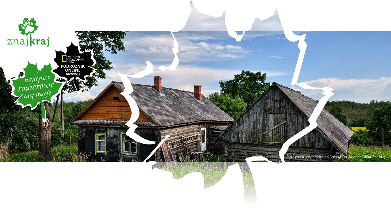 Stara chata przy drodze do Agłony