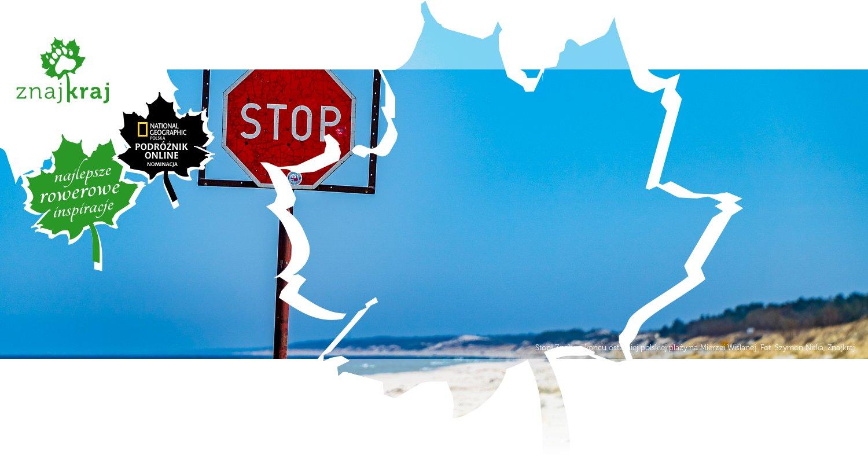 Stop! Znak na końcu ostatniej polskiej plaży na Mierzei Wiślanej