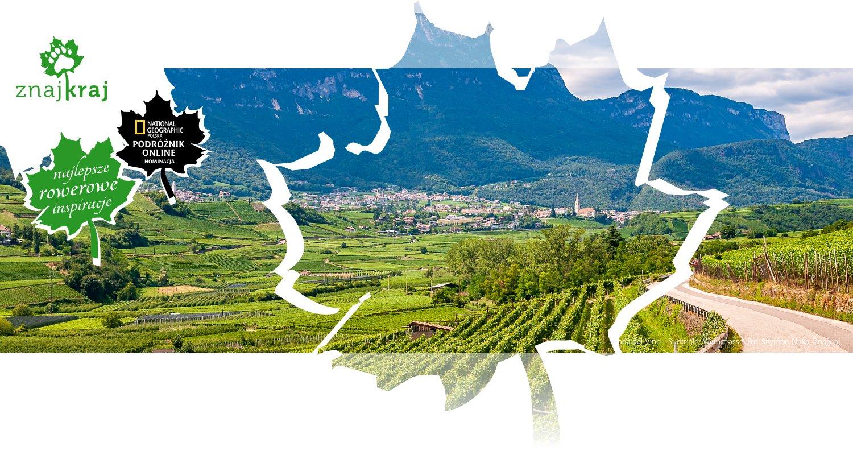 Strada del Vino - Sudtiroler Weinstrasse