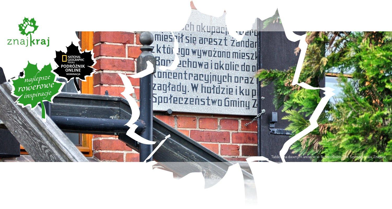 Tablica na dawnym areszcie w Borzechowie
