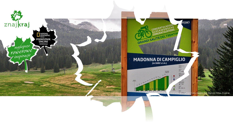 Tablica na końcu podjazdu pod przełęcz Campo Carlo Magno