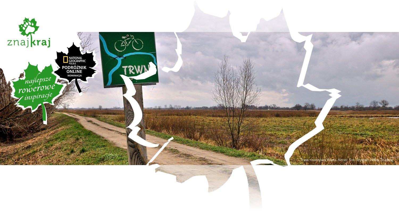 Trasa rowerowa Warta-Noteć