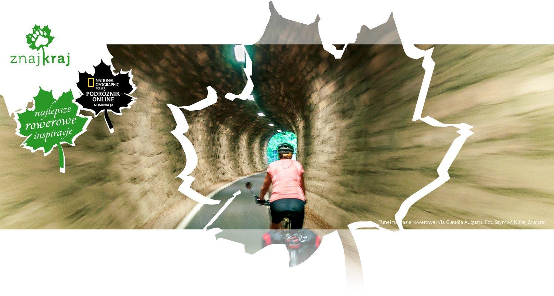 Tunel na trasie rowerowej Via Claudia Augusta