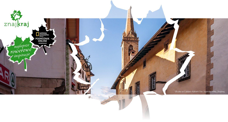 Uliczka w Caldaro-Kaltern
