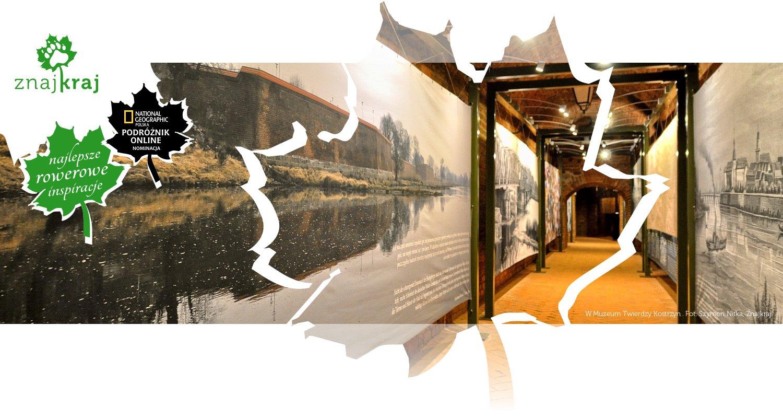 W Muzeum Twierdzy Kostrzyn