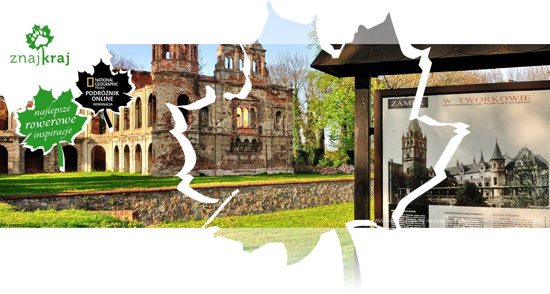 Widok dawny i obecny na zamek w Tworkowie