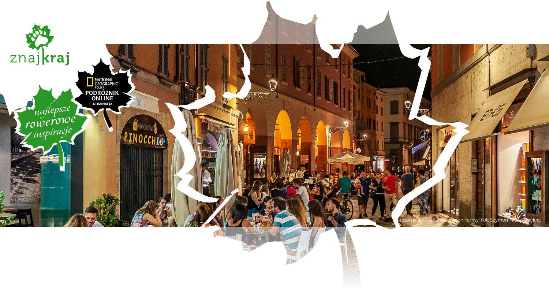 Wieczorne spotkania na ulicach Parmy