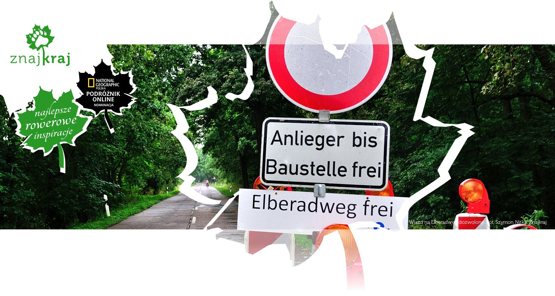 Wjazd na Elberadweg dozwolony