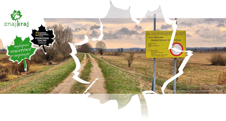 Zakaz ruchu na szlaku rowerowym
